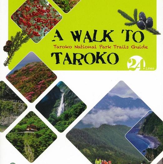 《A WALK TO TAROKO - Taroko National Park Trails Guide》封面